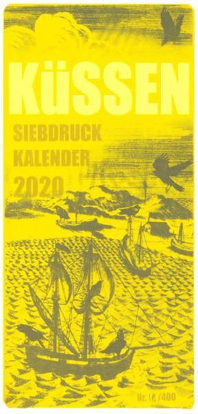 Küssen Siebdruck Kalender 2020